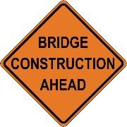 Bridge Construction Ahead